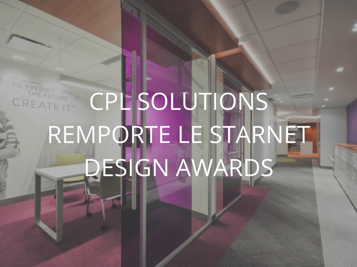 CPL SOLUTIONS REMPORTE L'OR AUX STARNET DESIGN AWARDS